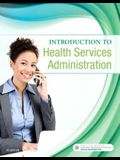 Introduction to Health Services Administration