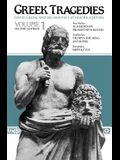Greek Tragedies, Volume 1