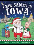 I Saw Santa in Iowa