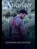 The Stranger: A Story of Romance and Intrigue