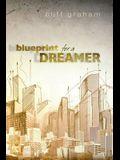 Blueprint for a Dreamer