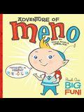 Adventure of Meno: Book One: Big Fun!