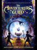 The Adventurers Guild (Adventurers Guild, The, Book 1)
