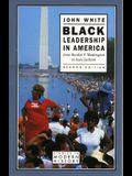 Black Leadership in America (2nd Edition)