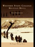 Western State College:: Mountain Mecca