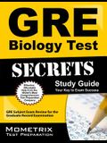 GRE Biology Test Secrets Study Guide: GRE Subject Exam Review for the Graduate Record Examination