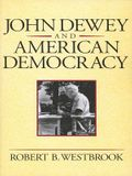 John Dewey and American Democracy: Public Opinion and the Making of American and British Health Policy (Revised)