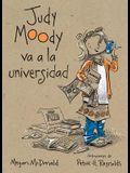 Judy Moody Va a la Universidad / Judy Moody Goes to College = Judy Moody Goes to College