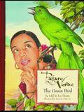 Pajaro Verde = The Green Bird