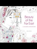 Beauty of the Far East: A Coloring Exploration