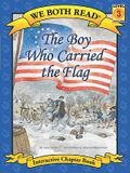 We Both Read-The Boy Who Carried the Flag (Pb)