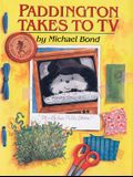 Paddington Takes to TV (Paddington Bear)