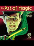 Art of Magic 2018 Wall Calendar: Extra-Ordinary Vintage Magician Posters