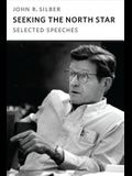 Seeking the North Star: Selected Speeches