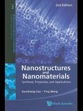 Nanostructures and Nanomaterials: Synthesis, Properties, and Applications