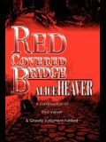 Red Covered Bridge: A continuation of Red Velvet and Ghostly Judgment Fulfilled