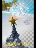 A Very Mer-Merry Holiday