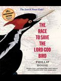The Race to Save the Lord God Bird: See ISBN: 9780374301965