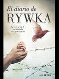 El Diario de Rywka Lipszyc / The Diary of Rywka Lipszyc