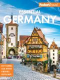 Fodor's Essential Germany