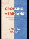 Crossing Meridians: Engineering Disruption to Become a More Effective Leader
