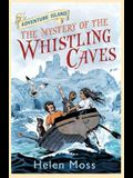 The Mystery of the Whistling Caves (Adventure Island)
