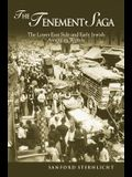 Tenement Saga: The Lower East Side and Early Jewish American Writers