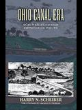 Ohio Canal Era: A Case Study of Government and the Economy, 1820-1861