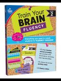 Train Your Brain: Fluency Level 2