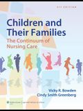 Children and Their Families: The Continuum of Nursing Care
