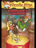 Geronimo's Valentine (Geronimo Stilton #36), 36