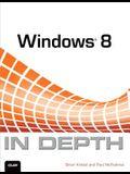 Windows 8 In Depth
