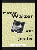 Michael Walzer on War and Justice