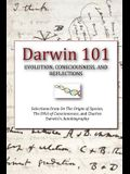 Darwin 101: Evolution, Consciousness, and Reflections