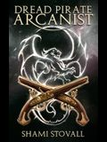 Dread Pirate Arcanist