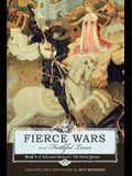 Fierce Wars and Faithful Loves: Book 1 of Edmund Spenser's the Faerie Queene