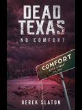 Dead Texas: No Comfort