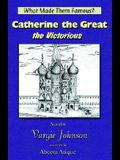 Catherine the Great, the Victorious