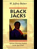 Black Jacks: African American Seamen in the Age of Sail
