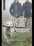 Better Than People: An LGBTQ Romance