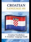 Croatian Vocabulary: A Croatian Language Guide