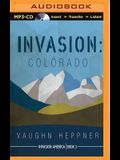 Invasion: Colorado