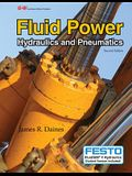 Fluid Power: Hydraulics and Pneumatics [With CD (Audio)]