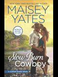 Slow Burn Cowboy: A Western Romance Novel