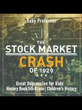 The Stock Market Crash of 1929 - Great Depression for Kids - History Book 5th Grade - Children's History