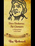 Dave Dashaway, Air Champion: A Workman Classic Schoolbook