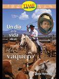 Un Dia en la Vida de un Vaquero