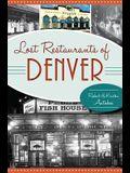 Lost Restaurants of Denver