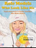 Role Models Who Look Like Me: Asian Americans & Pacific Islanders Who Made History