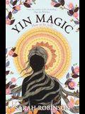 Yin Magic: How to be Still